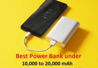List of best power banks under 10000 to 20000 mAh