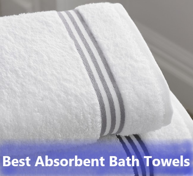 List of best absorbent bath towels