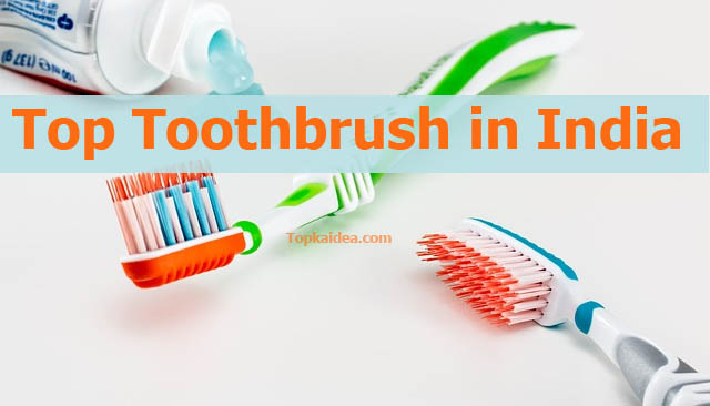Top toothbrush brands in India
